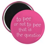 "To Pee or Not To Pee 2.25"" Magnet (100 pack)"
