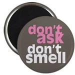 """Don't Ask Don't Smell 2.25"""" Magnet (10 pack)"""