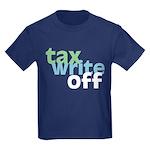 Tax Write Off Kids Dark T-Shirt
