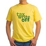 Tax Write Off Yellow T-Shirt