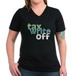 Tax Write Off Women's V-Neck Dark T-Shirt