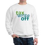 Tax Write Off Sweatshirt