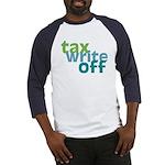 Tax Write Off Baseball Jersey