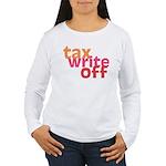 Tax Write Off Women's Long Sleeve T-Shirt
