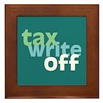 Tax Write Off Framed Tile
