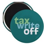"Tax Write Off 2.25"" Magnet (10 pack)"