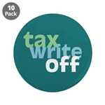 "Tax Write Off 3.5"" Button (10 pack)"