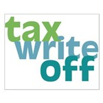 Tax Write Off Small Poster