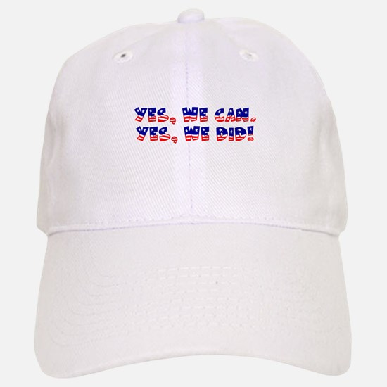 Yes, We Did! Baseball Baseball Cap