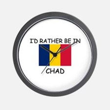 I'd rather be in Chad Wall Clock