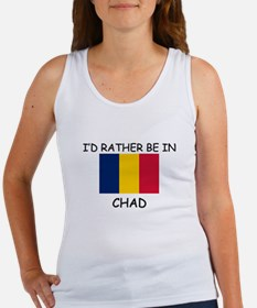 I'd rather be in Chad Women's Tank Top
