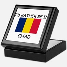 I'd rather be in Chad Keepsake Box