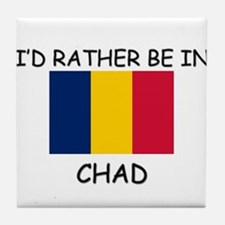 I'd rather be in Chad Tile Coaster