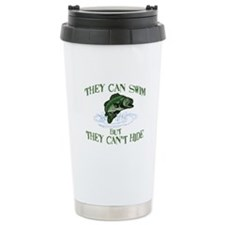 THEY CAN SWIM BUT CAN'T HIDE Travel Mug