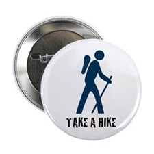 "Take A Hike Blue 2.25"" Button"