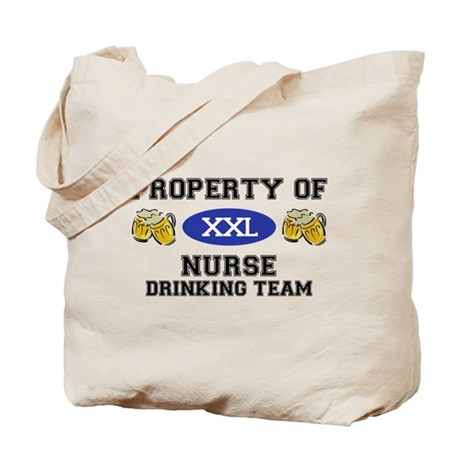 Property of Nurse Drinking Team Tote Bag