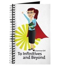 Grammar Girl - To Infinitives Journal