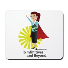 Grammar Girl - To Infinitives Mousepad