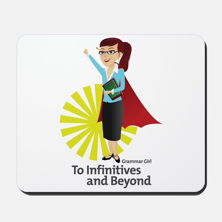 Grammar Girl - To Infinitives Mousepad