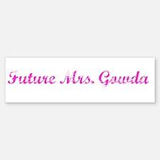 Future Mrs. Gowda Bumper Bumper Bumper Sticker
