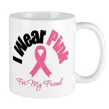 I Wear Pink Friend Mug