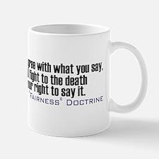 Fight the Fairness Doctrine Mug