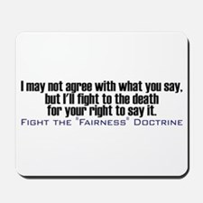 Fight the Fairness Doctrine Mousepad