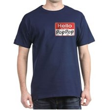 Hello, My name is PopPop T-Shirt