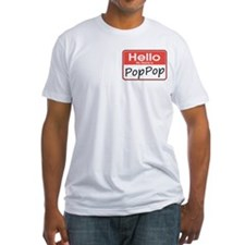 Hello, My name is PopPop Shirt