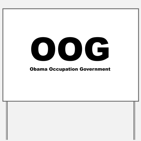 Obama Occupation Government Yard Sign
