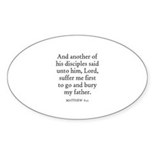 MATTHEW 8:21 Oval Decal