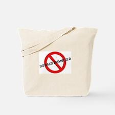 Anti Donald Rumsfeld Tote Bag