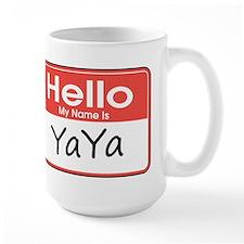 Hello, My name is YaYa Mug