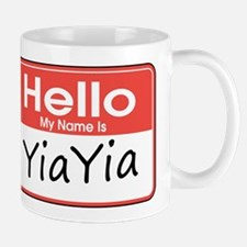 Hello, My name is YiaYia Mug