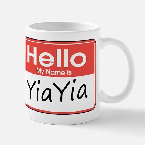 Hello, My name is YiaYia Mug
