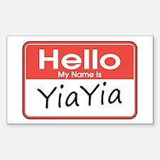 Hello, My name is YiaYia Rectangle Decal