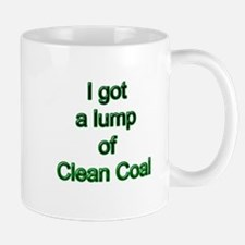 I got a lump of clean coal Mug