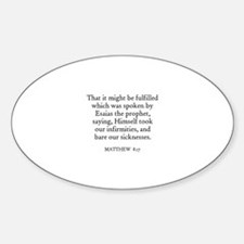 MATTHEW 8:17 Oval Decal