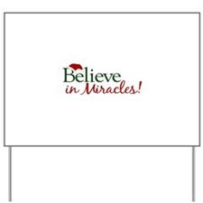 Believe in Miracles (Santa) Yard Sign