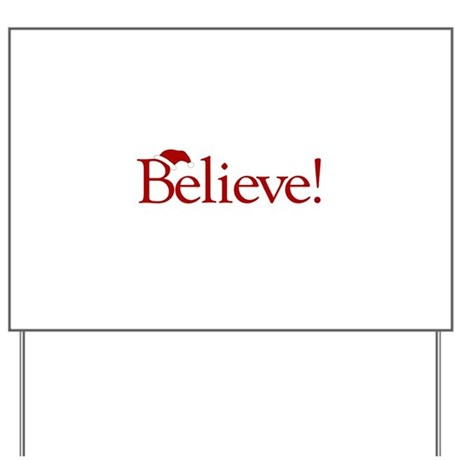 Believe (Santa Claus) Yard Sign