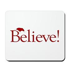 Believe (Santa Claus) Mousepad