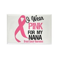 I Wear Pink For My Nana Rectangle Magnet (10 pack)