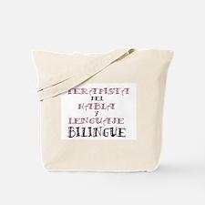 Terapista del Habla y Lenguaj Tote Bag