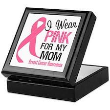 I Wear Pink For My Mom Keepsake Box