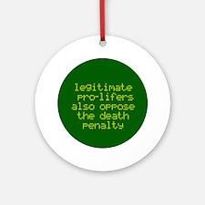 Legitimate pro-lifers. Keepsake (Round)