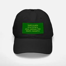 Legitimate pro-lifers. Baseball Hat