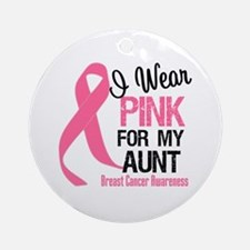 I Wear Pink For My Aunt Ornament (Round)