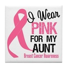 I Wear Pink For My Aunt Tile Coaster