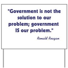 Government not the solution Yard Sign