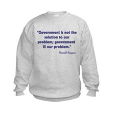 Government not the solution Sweatshirt